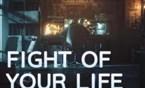 战斗之夜主题曲MV:Fight Of Your Life!